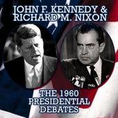 The 1960 Presidential Debates by Richard M. Nixon