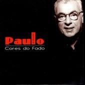 Cores Do Fado by Paulo De Carvalho