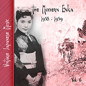 Vintage Japanese Music, The Modern Enka, Vol. 6 (1958 - 1959) by Various Artists