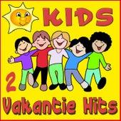 Kids Vakantie Hits, deel 2 von Partykids
