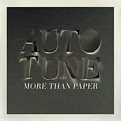 More Than Paper Remixed by Autotune