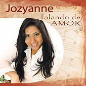 Jozyanne Falando de Amor de Jozyanne