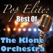 Pop Elite: Best Of The Klone Orchestra de The Klone Orchestra
