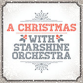 A Christmas With by The Starshine Orchestra