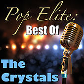 Pop Elite: Best Of The Crystals de The Crystals