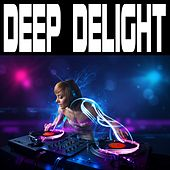 Deep Delight by Various Artists