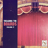 Treading the Boards, Vol. 2 de Various Artists