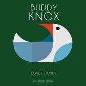 Lovey Dovey by Buddy Knox