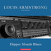 Dipper Mouth Blues by Louis Armstrong