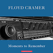 Moments to Remember by Floyd Cramer