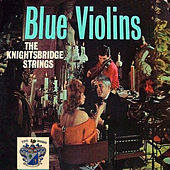 Blue Violins de The Knightsbridge Strings