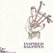 Inspired Bagpipes by Various Artists