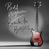 Back To Basics de Bill Wyman