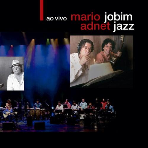 Jobim Jazz Ao Vivo de Mario Adnet