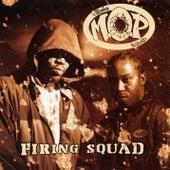 Firing Squad by M.O.P.