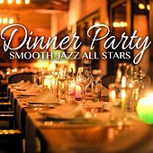Dinner Party Smooth Jazz de Smooth Jazz Allstars