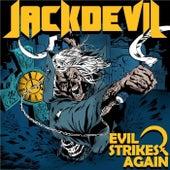 Evil Strikes Again de Jackdevil