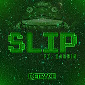 Slip (feat. Carbin) - Single de Detrace
