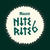 Nite Rite Six von Mason