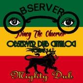 Observer Dub Catalog, Vol. 14 (Mighty Dub) by Niney the Observer