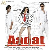 Ek Aadat (Original Motion Picture Soundtrack) by Various Artists