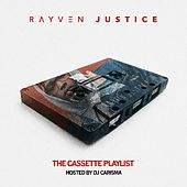 The Cassette Playlist by Rayven Justice