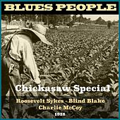 Chickasaw Special (Blues People 1928) by Various Artists
