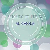 Watching It Fly By by Al Caiola