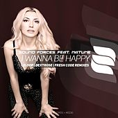 I Wanna Be Happy (feat. Natune) de Sound Forces