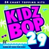 Kidz Bop 29 by KIDZ BOP Kids