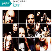 Playlist: The Very Best Of Korn by Korn