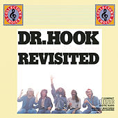 Dr. Hook And The Medicine Show Revisited by Dr. Hook