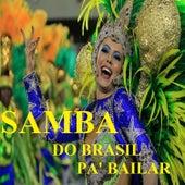 Samba do Brasil Pa' Bailar de Various Artists