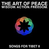 The Art of Peace - Songs for Tibet II von Various Artists
