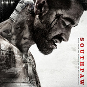 Southpaw (Music From And Inspired By The Motion Picture) by Various Artists