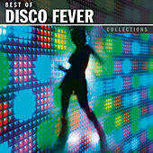 Collections: Disco Fever by Various Artists