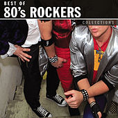 Collections: 80's Rockers by Various Artists