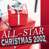 All Star Christmas 2002 by Various Artists