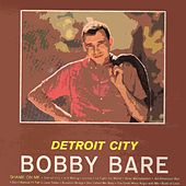 Detroit City de Bobby Bare