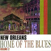 New Orleans Home Of The Blues Vol. 2 de Various Artists