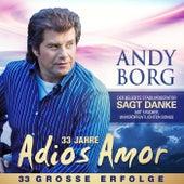 33 Jahre Adios Amor by Andy Borg