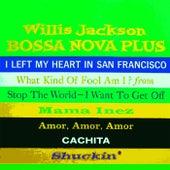 Bossa Nova Plus de Willis Jackson