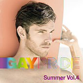 Gay Pride Summer Vol. 4 by Various Artists