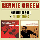 Hornful of Soul + Glidin' Along by Bennie Green