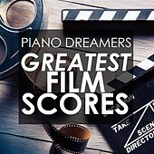 Greatest Film Scores de Piano Dreamers