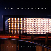 Marks To Prove It by The Maccabees