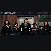 Can't Love, Can't Hurt EP by Augustana