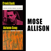 Creek Bank + Autumn Song de Mose Allison