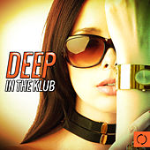 Deep in the Klub by Various Artists