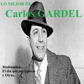 Lo Mejor de Carlos Gardel von Carlos Gardel